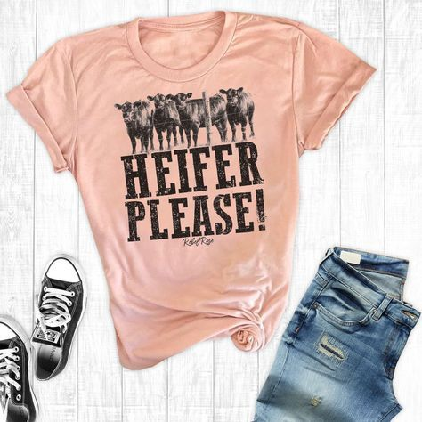 Heifer Please