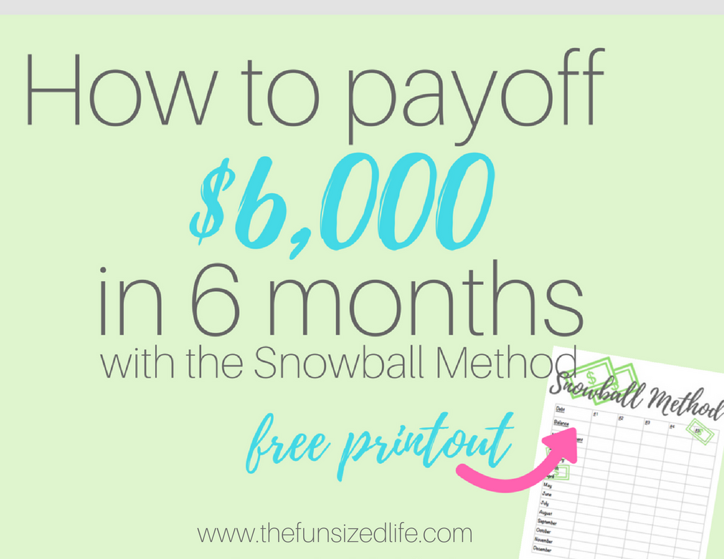 Debt Snowball Can Pay Off 6 000 In 6 Months Here S How