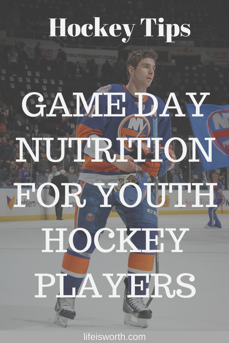 Game Day Nutrition For Youth Hockey Players Hockey Players Youth Hockey Hockey Kids