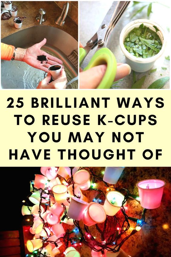 25 brilliant ways to reuse K-cups you may not have thought of
