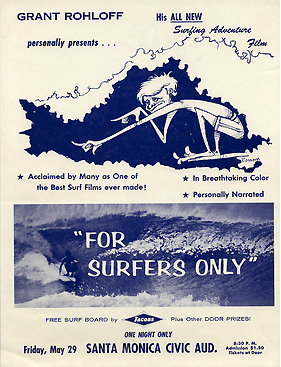 vintagesurf:  For Surfers Only Grant Rohloff 1964.  What we...