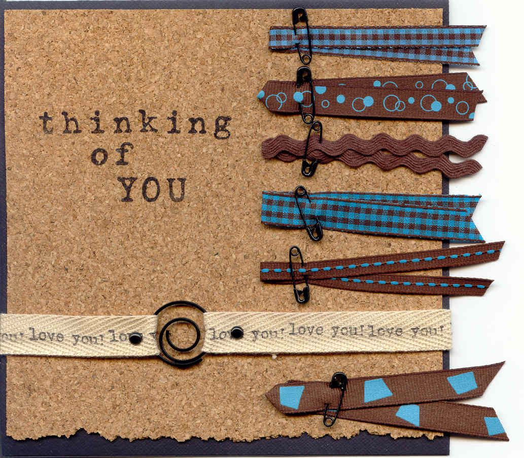 """""""thinking of YOU"""" Creative Impressions RIbbon/Brad/Cork Paper/Clips/Safety Pins"""