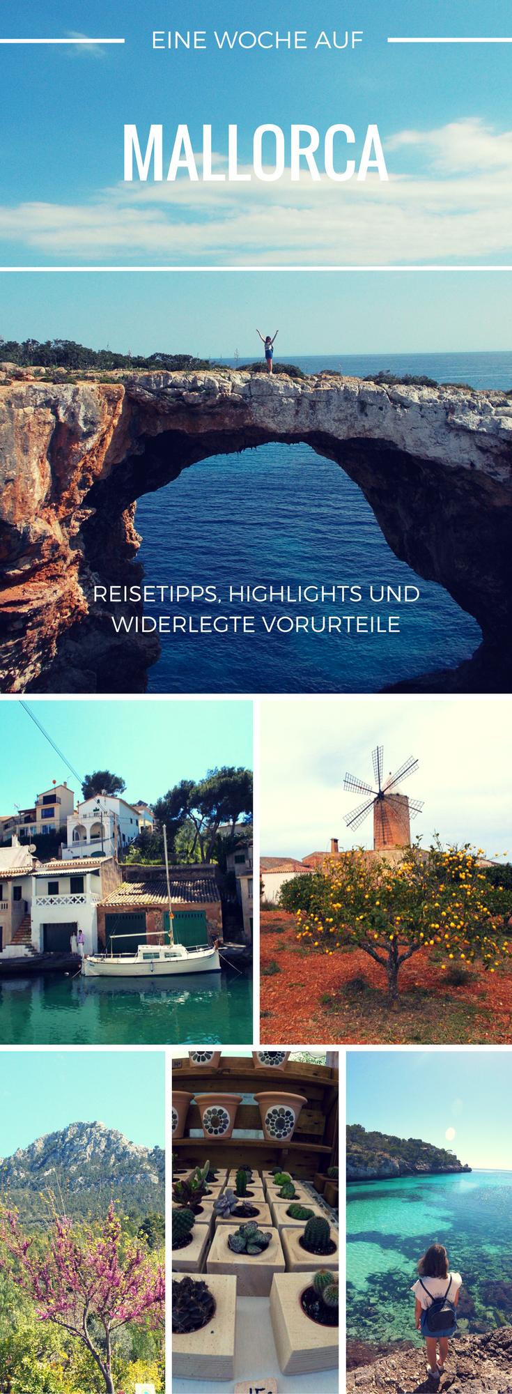 Unser Reiseguide für eine Woche Mallorca Wir zeigen dir wie du eine abwechslungsreiche und atemberaubende