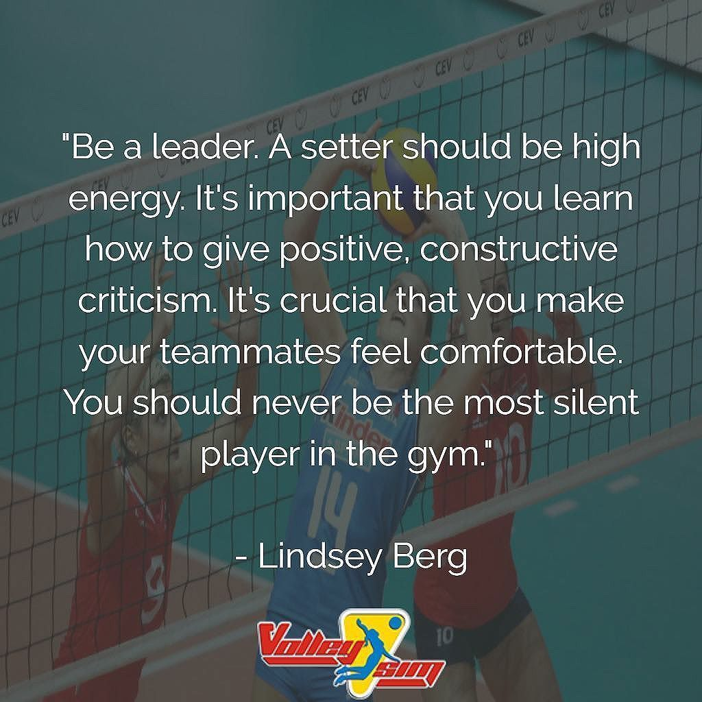 Be A Leader A Setter Should Be High Energy You Should Never Be The Most Silent Player In The Gym Volleyball Inspiration Volleyball Memes Volleyball Setter