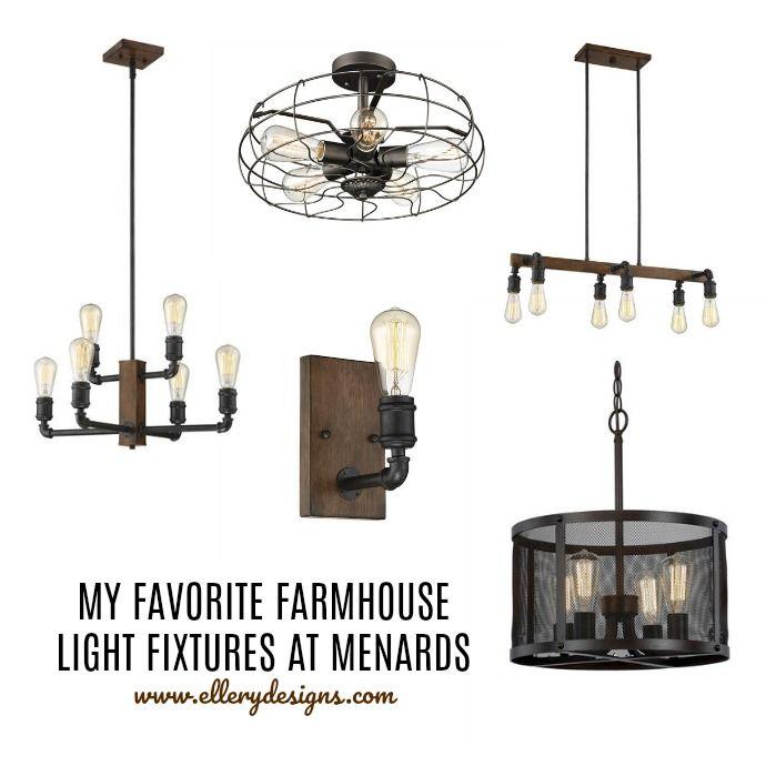My Favorite Farmhouse Light Fixtures From Menards Ellery Designs
