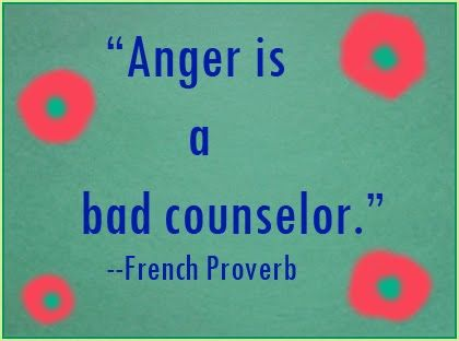 A French proverb on Anger