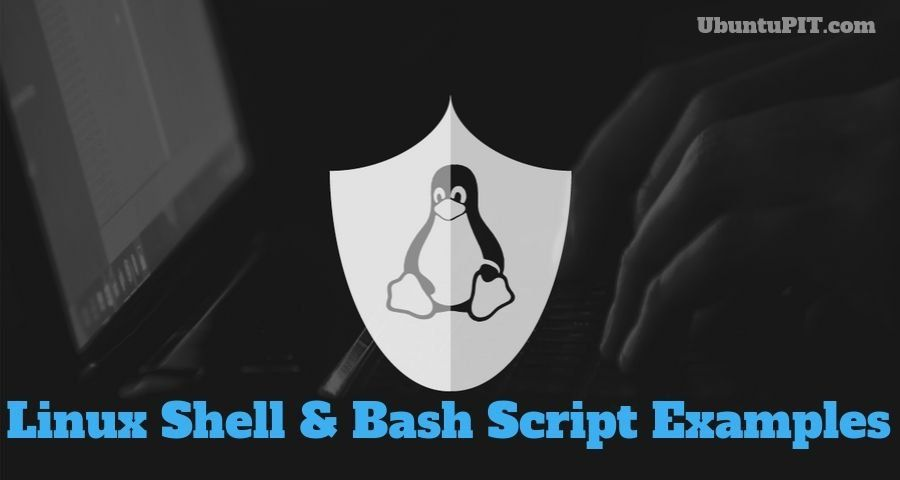 40 Simple Yet Effective Linux Shell Script Examples Linux Shell