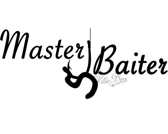 Download Fishing SVG, Master Baiter, Fishing Quote, Love Fishing, T ...