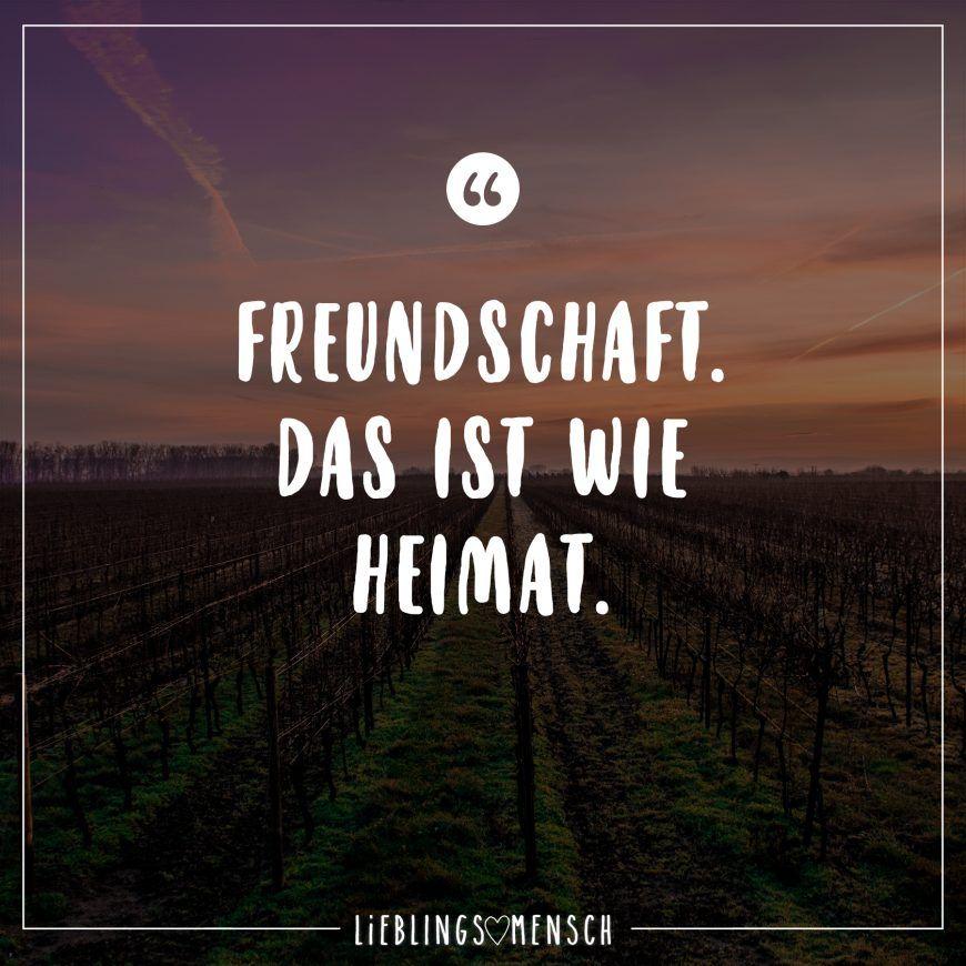 Freundschaft Das Ist Wie Heimat Visual Statements Spruche Zitate Leben Zitate Zum Thema Freundschaft Spruche Uber Freundschaft