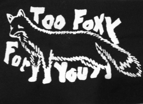 Too Foxy For You Screen Printed Fox Patch White von GenderBenders, $3.00