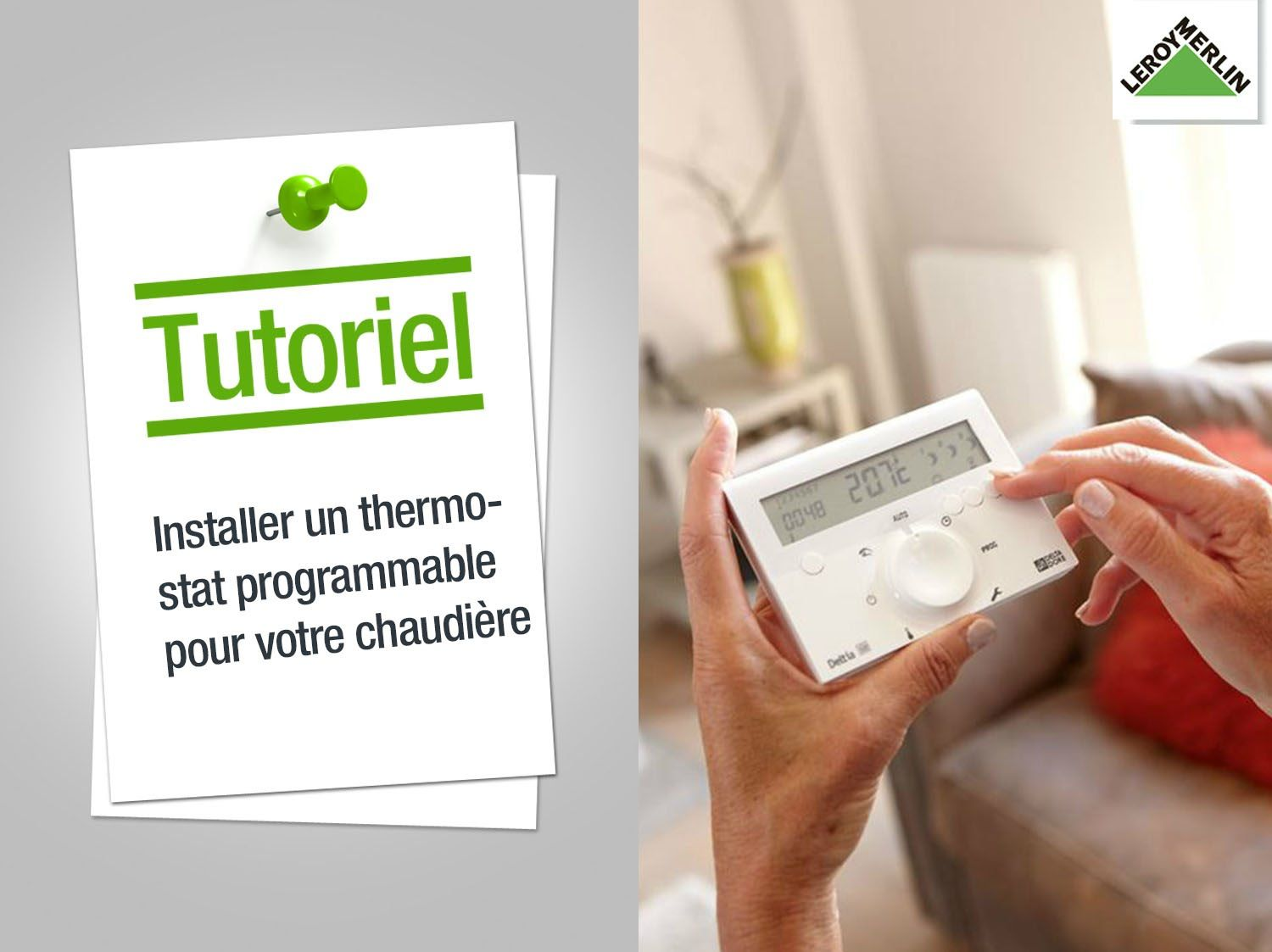 Comment installer un thermostat programmable pour - Leroy merlin thermostat ...