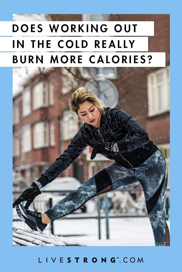 Does Working Out in the Cold Really Burn More Calories in ...
