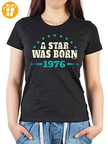 Damen T-Shirt in schwarz mit Geburtstagsmotiv - A Star was born 1976 -  Geschenk
