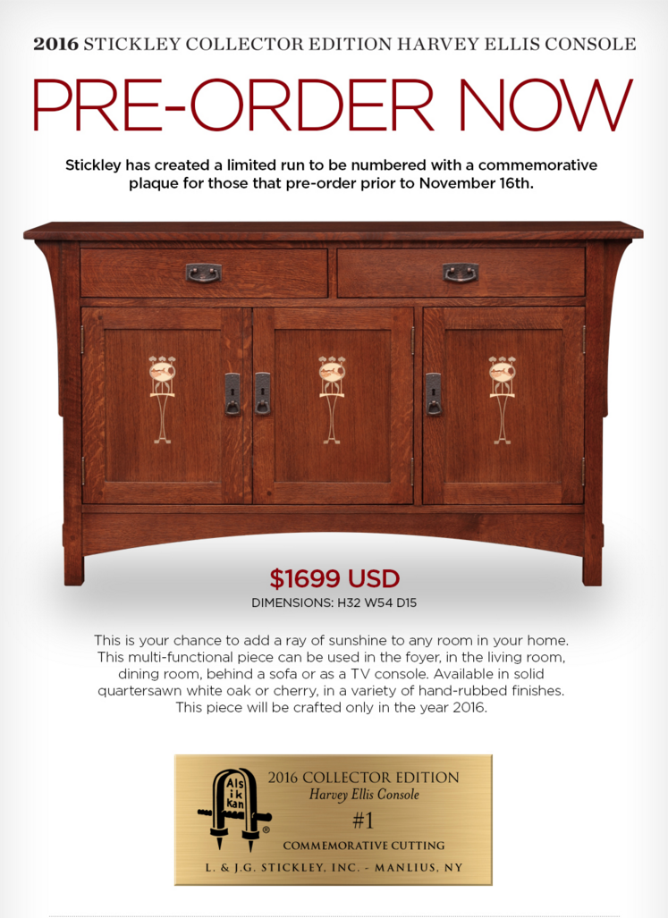 Stickley Collector Edition 2016 Harvey Ellis Console Available at