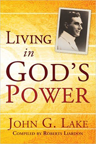 John G  Lake was one of the most powerful healing