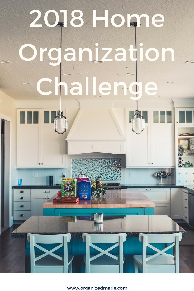 2018 Home Organization Challenge | Organized Marie | Best of ...