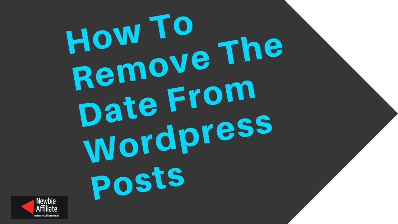 How To Easily Remove The Date From Wordpress Posts