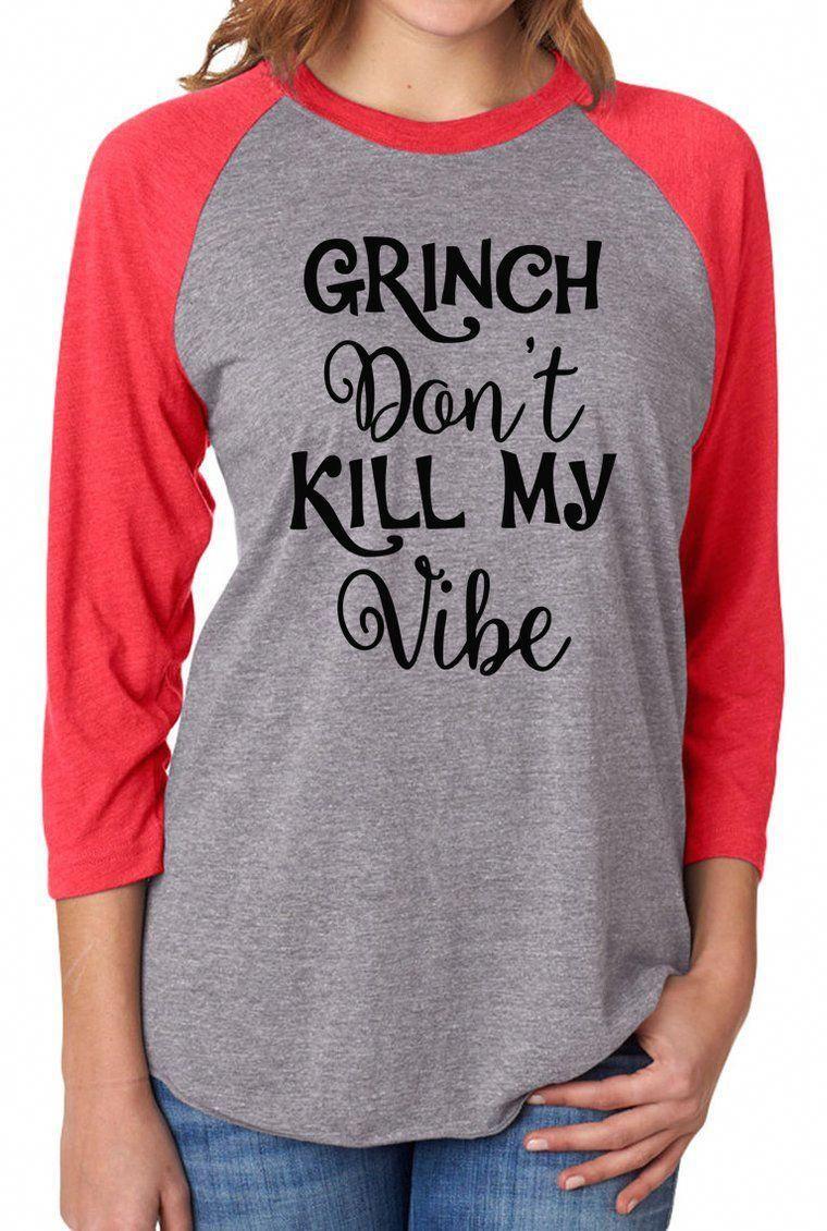 GRINCH Don't Kill My Vibe. Black Friday Shirt. Christmas Shirt. Grinch Shirt. Unisex.Funny Christmas. Grinch Face. Christmas Party. Shopping Team Shirts #blackfridaymarketing #blackfridayfunny