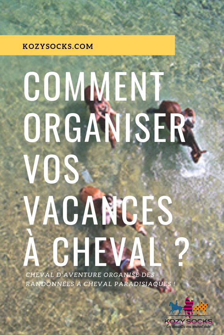 Simplifiez-vous la vie pour organiser vos vacances et randonnées à Cheval !