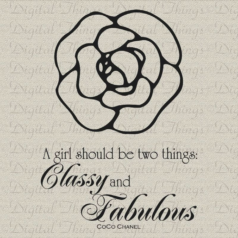 coco chanel french quote girl two things classy and fabulous