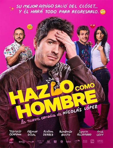 Ver Hazlo Como Hombre 2017 Online Peliculas Online Gratis Peliculas Mexicanas De Comedia Pelicula Mexicana Peliculas De Comedia Recomendadas