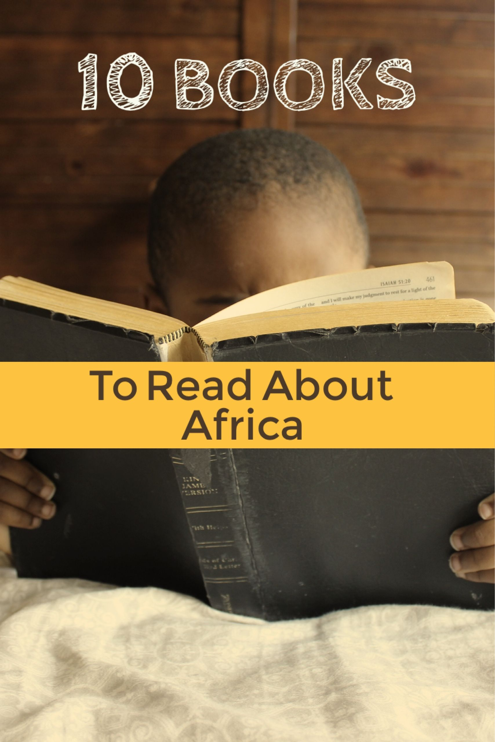 10 Books About Africa You Should Read Before You Go