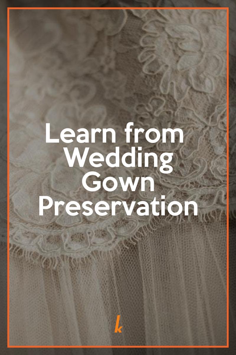 What Is Wedding Gown Preservation Kreussler Inc Blog Pinterest