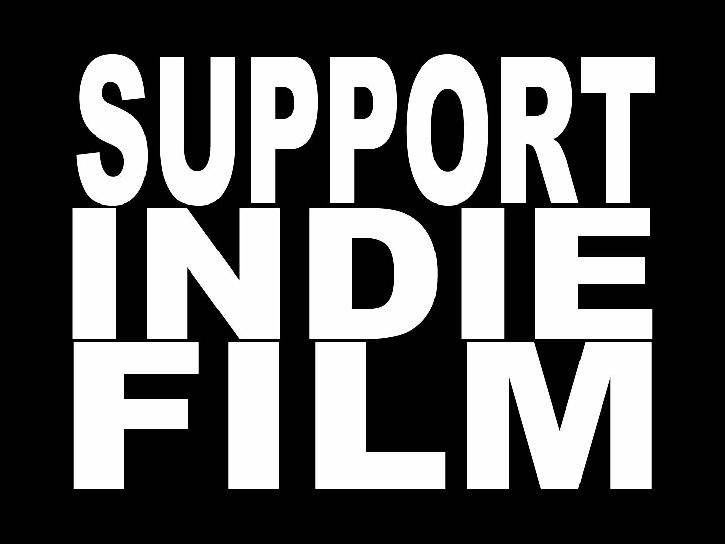 [Article] - Support Indie Film
