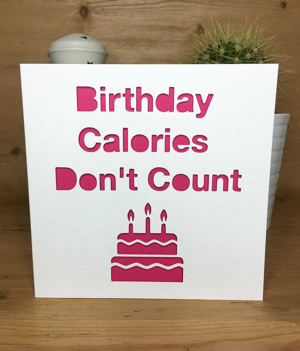 Amazing Funny Birthday Card Cake Calories Diet Happy Birthday Card For Personalised Birthday Cards Paralily Jamesorg