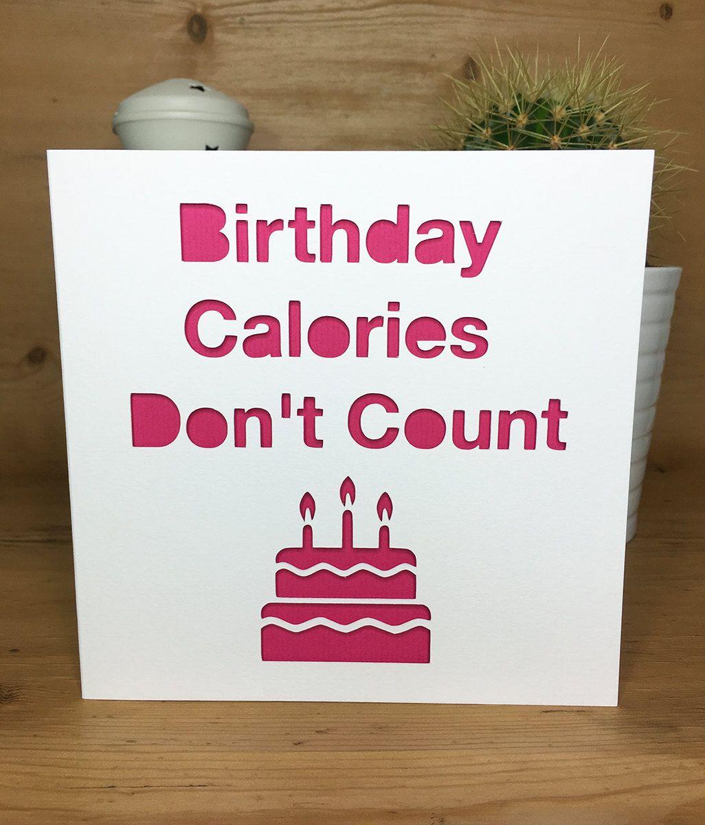 Funny birthday card cake calories diet happy birthday