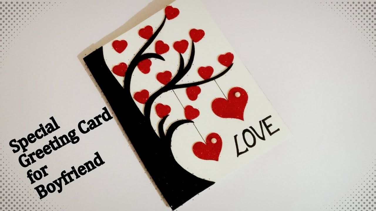 Special Greeting Card For Boyfriend Beautiful Handmade Greeting