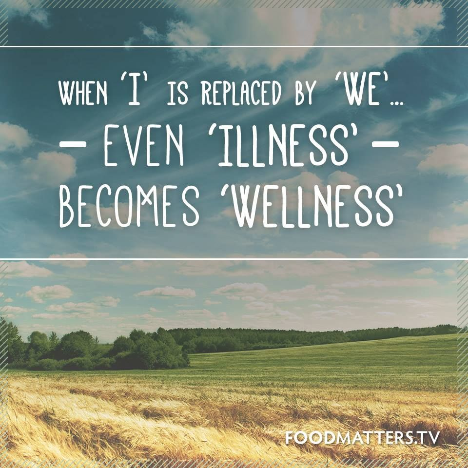 Wellness Quotes Still One Of Our Most Favorite Quotes Of All Time Www.foodmatters