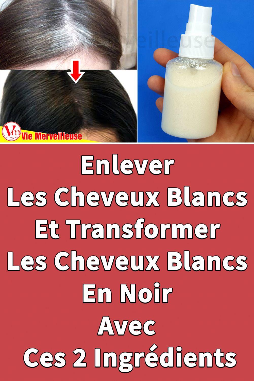 Épinglé sur Enlever Les Cheveux Blancs pousser les cheveux