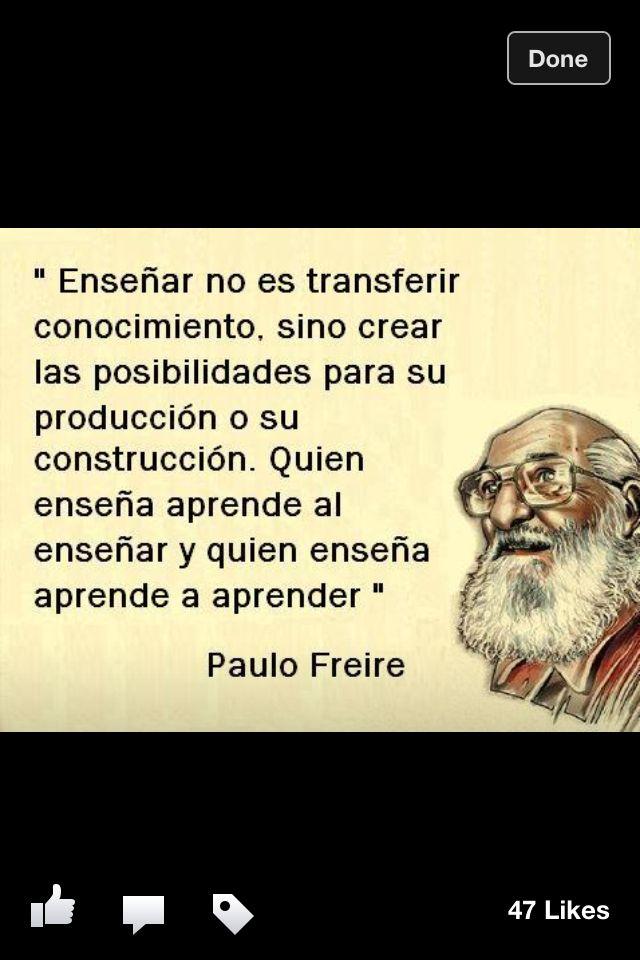 Paulo Freire Frases Educativas Frases De Educacion Y
