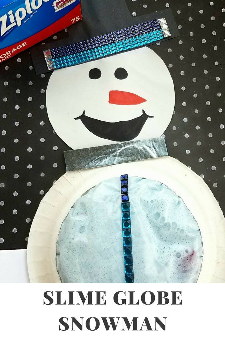 Ad I Used A Ziploc Brand Gallon Slider Bag To Make A Snowman Slime Globe My Daughter Loves Sl With Images Christmas Crafts For Kids Christmas Crafts Diy Slime Craft