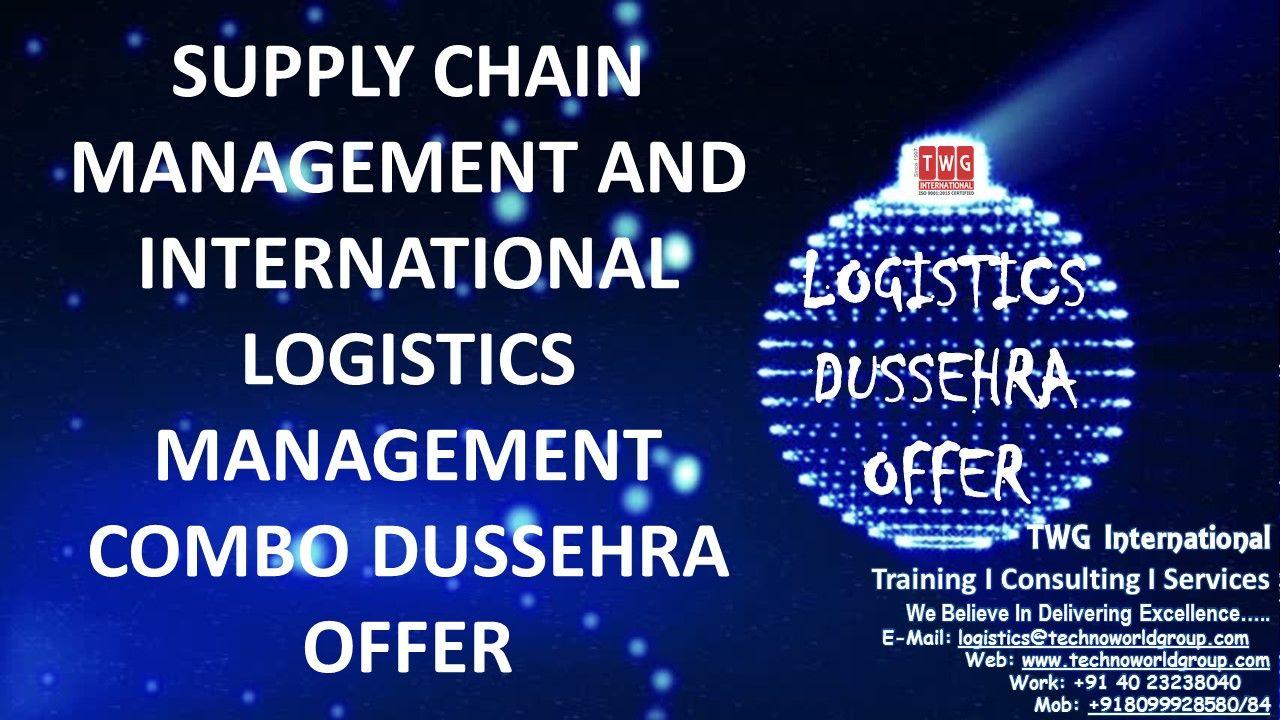 SUPPLY CHAIN MANAGEMENT AND INTERNATIONAL LOGISTICS