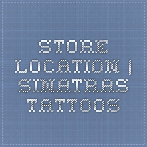 Store Location | Sinatras Tattoos