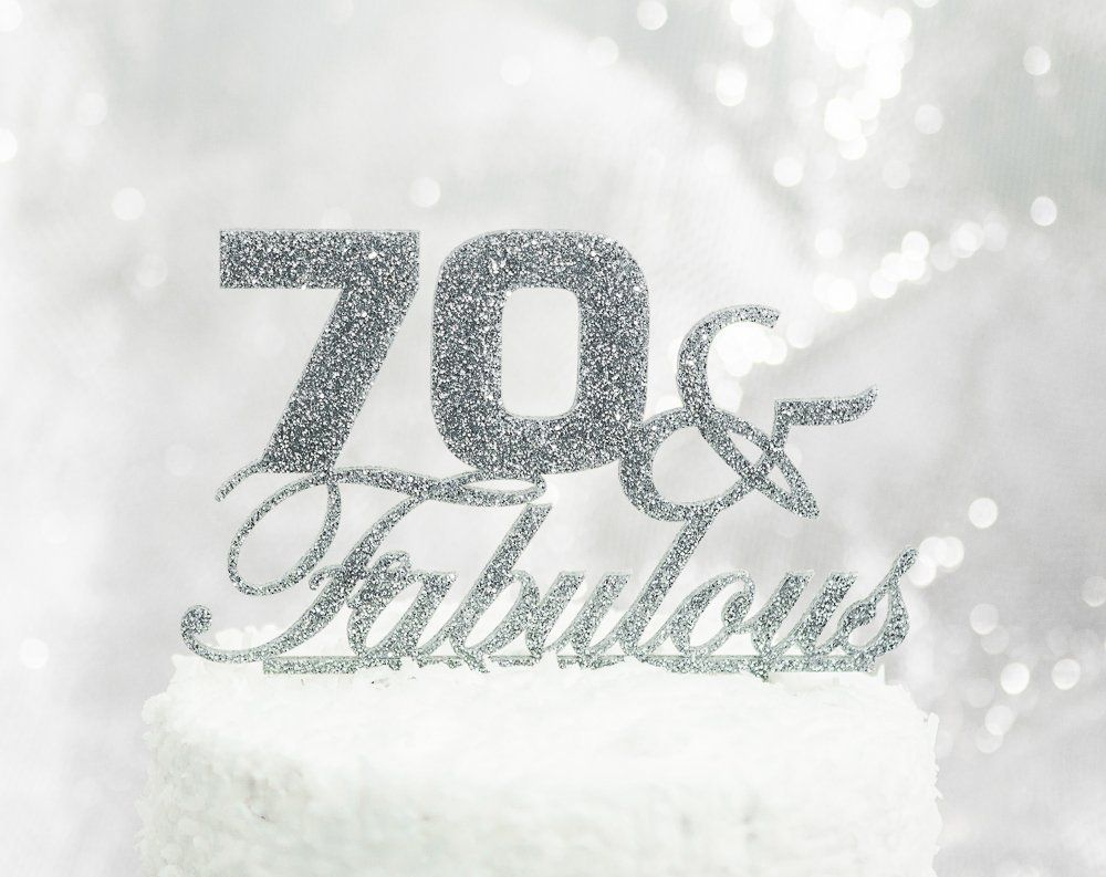 Amazon 70th Birthday Decoration Cake Topper 70 Fabulous Glitter Party Decor Seventieth Handmade