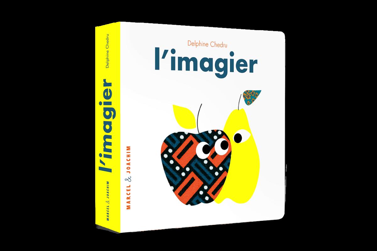 L Imagier Delphine Chedru Livre Imagier Bebe Illustre