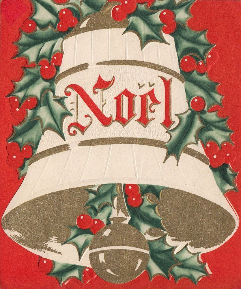Vintage Greeting Card Christmas Bell Holly NOEL An Artistic Card ...