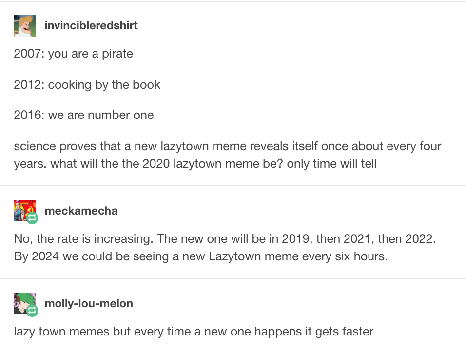 Awesome Lazytown Memes Check More At Https 10ztalk Com 2016 12 26 Lazytown Memes Lazy Town Memes Lazy Town Tumblr Funny