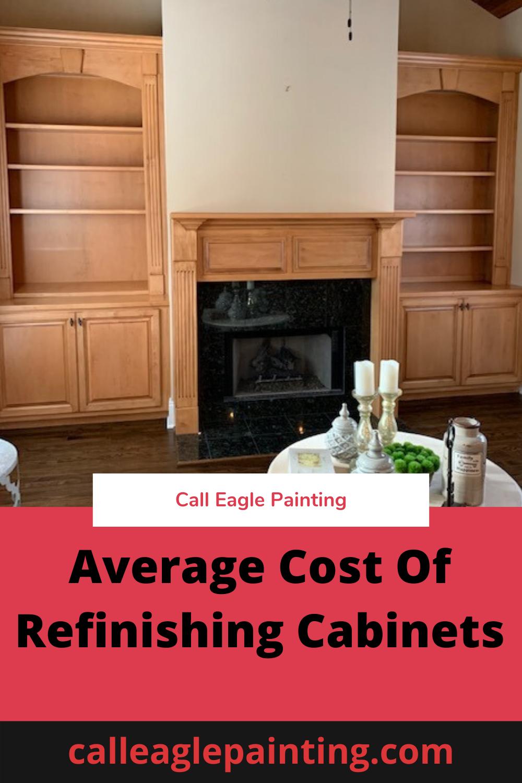 Average Cost Of Refinishing Cabinets Average Cabinets Cost Refinishing In 2020 Refinishing Cabinets Cheap Kitchen Cabinets Update Kitchen Cabinets