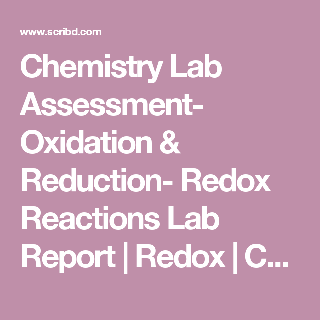 Chemistry Lab Assessment Oxidation  Reduction Redox Reactions