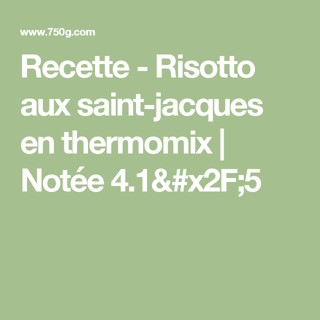 Recette - Risotto aux saint-jacques en thermomix   Notée 4.1/5