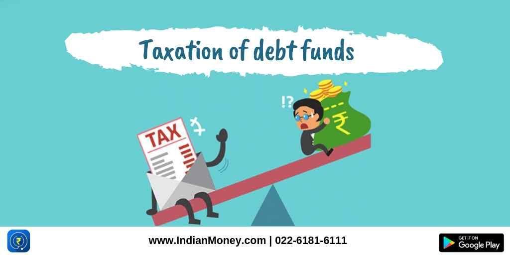 Taxation Of Debt Funds Debt Corporate Bonds Capital Appreciation