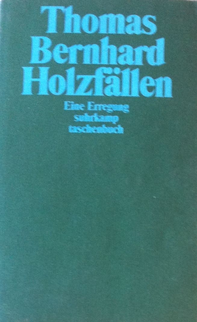 Thomas bernhard holzfllen worth reading pinterest thomas bernhard holzfllen fandeluxe Gallery