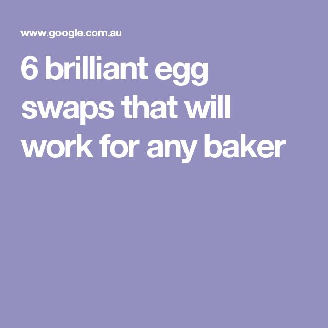 6 brilliant egg swaps that will work for any baker