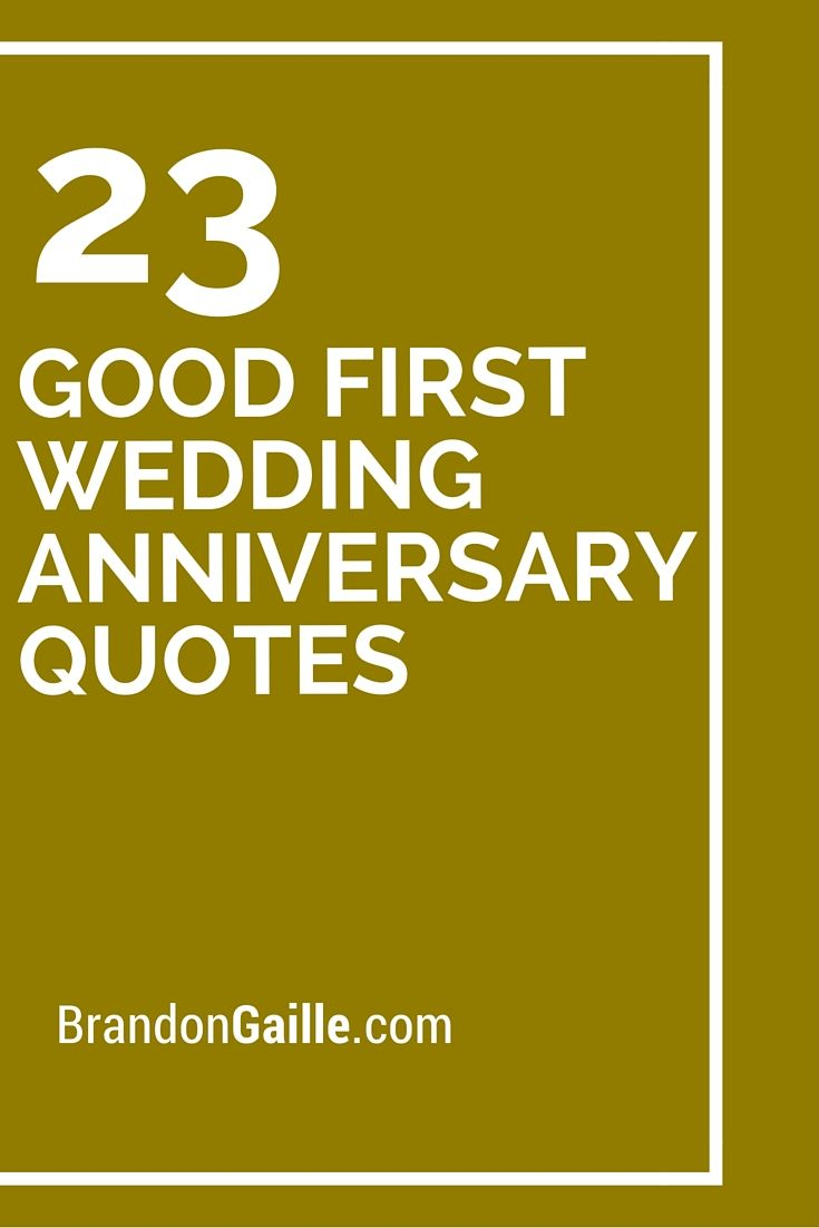 23 Good First Wedding Anniversary Quotes Messages And