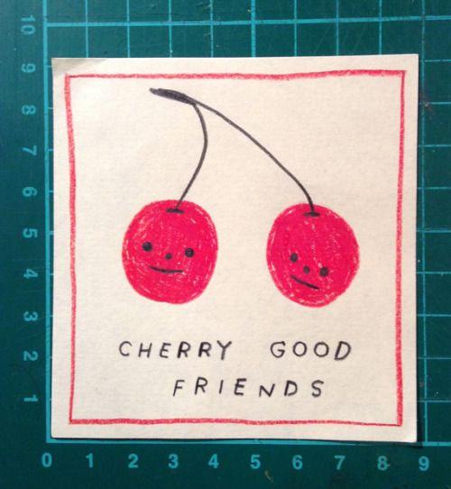 "etsyifyourenasty:  ""Cherry Good Friends  """