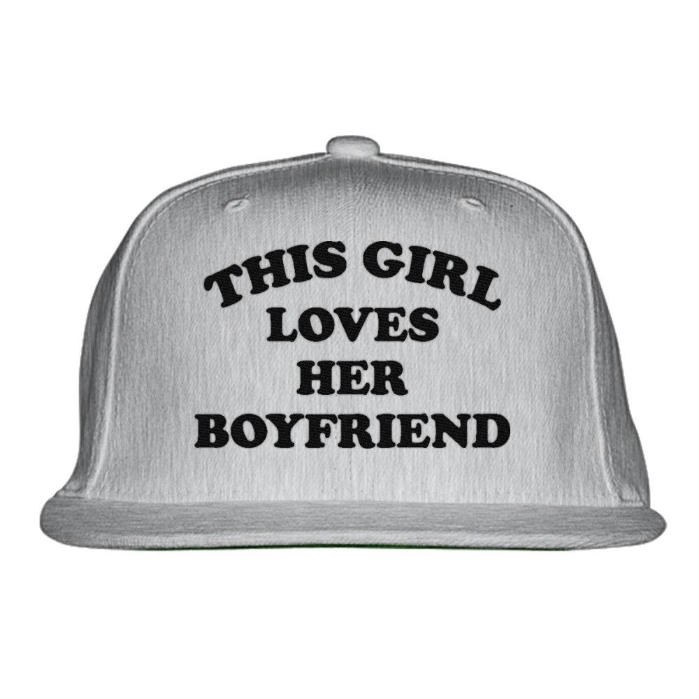 55ed27bbf45 This Girl Loves Her Boyfriend Embroidered Snapback Hat